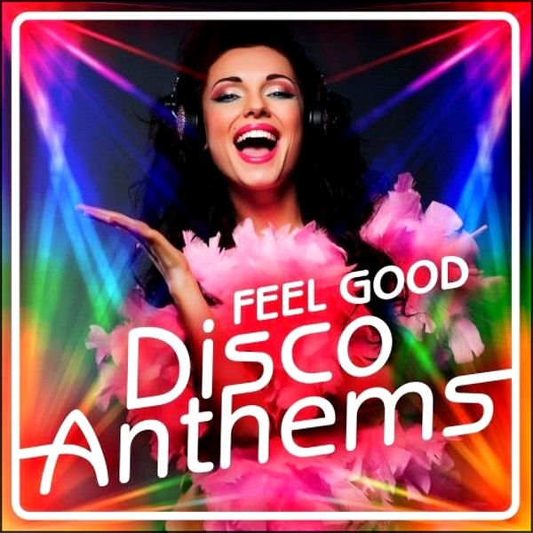 Stiahni si Hudba VA | Feel Good Disco Anthems (2020) MP3 (320kbps)