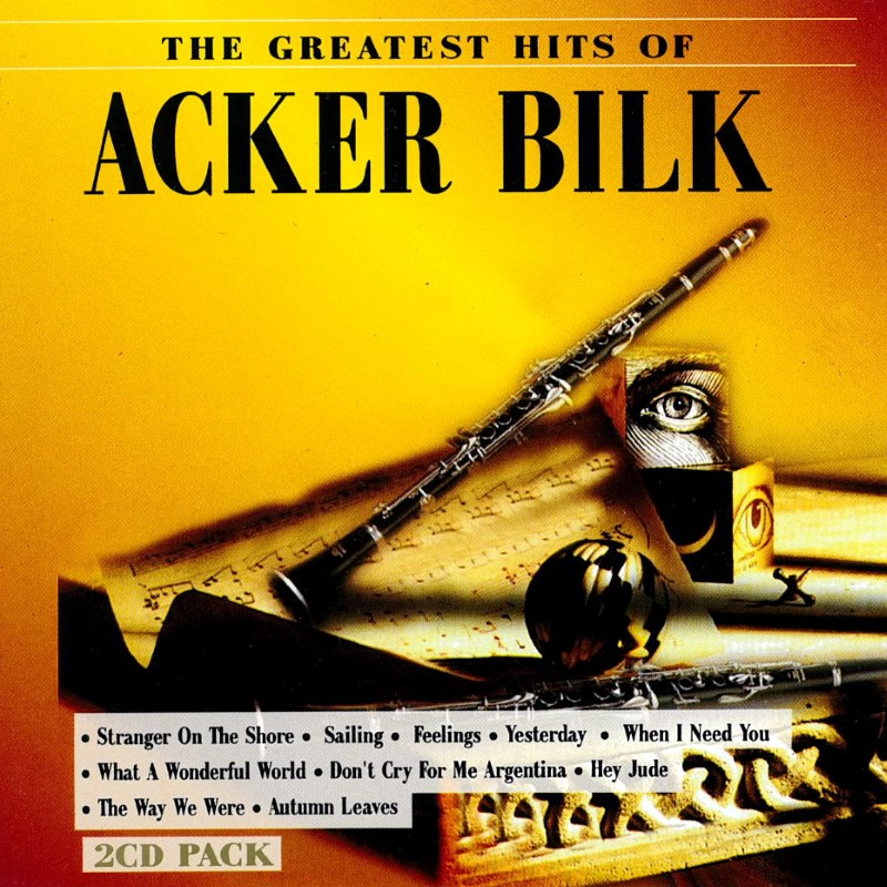 Acker Bilk - The Greatest Hits of Acker Bilk