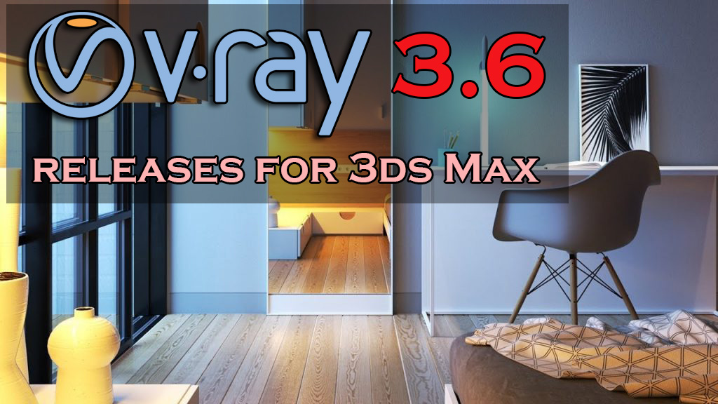 Stiahni si Programy V-Ray for 3ds MAX 2013-2018 x64