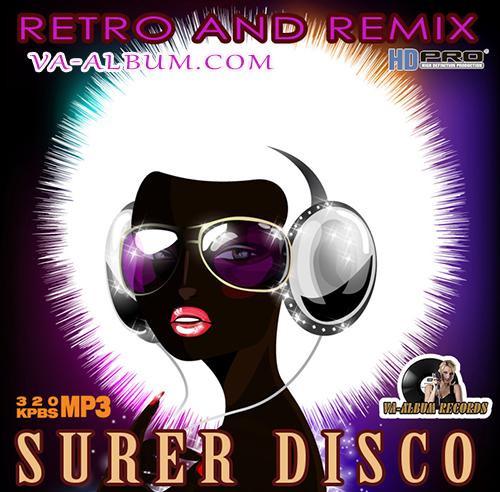 VA - Super Disco - Retro And Remix (2015)