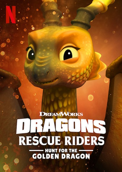 Stiahni si Filmy Kreslené Draci zachranari - Hon za zlatou dracici / Dragons: Rescue Riders: Hunt for the Golden Dragon (2020)(CZ)[WebRip] = CSFD 45%