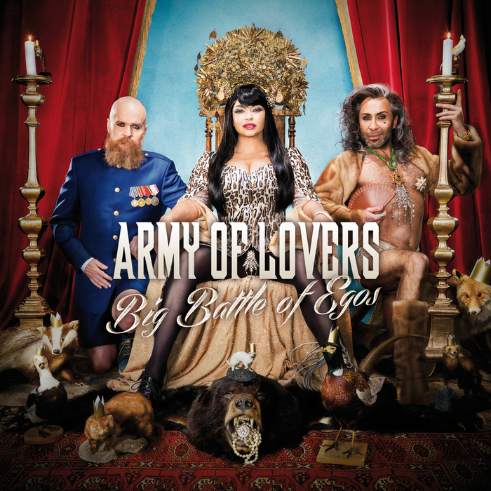 Army Of Lovers - Big Battle of Egos (2013) mp3