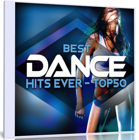 Stiahni si Hudba VA- BEST DANCE HITS EVER - TOP 50 (2018)