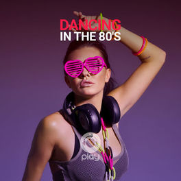 Stiahni si Hudba  VA - Dancing in the 80's (2020)