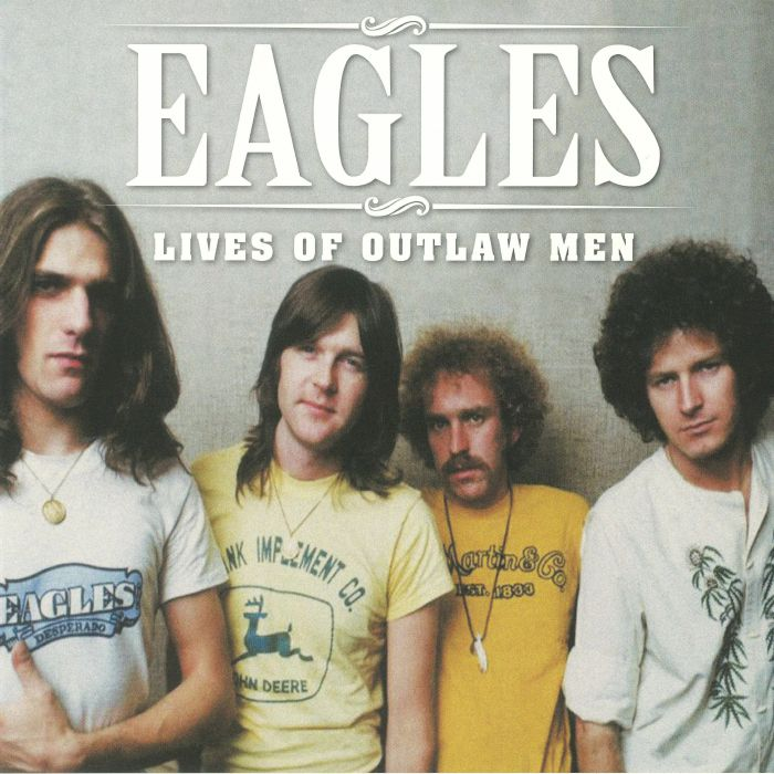 Stiahni si Hudba EAGLES - Lives Of Outlaw Men (2018)