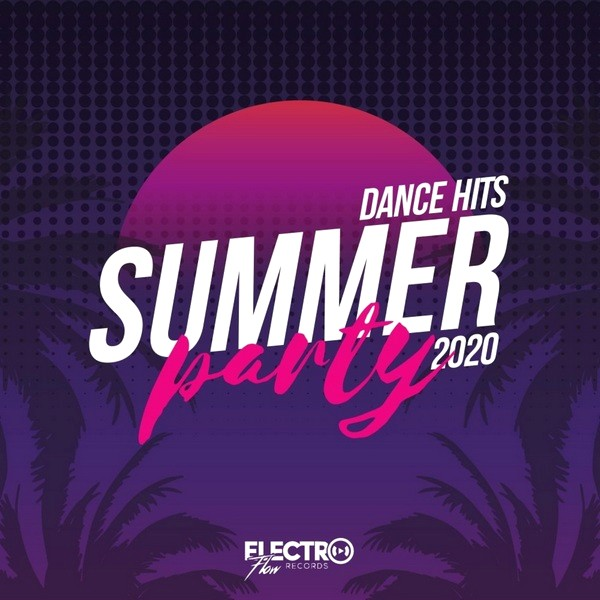 Stiahni si Hudba VA | Summer Party: Dance Hits 2020 (2020) FLAC