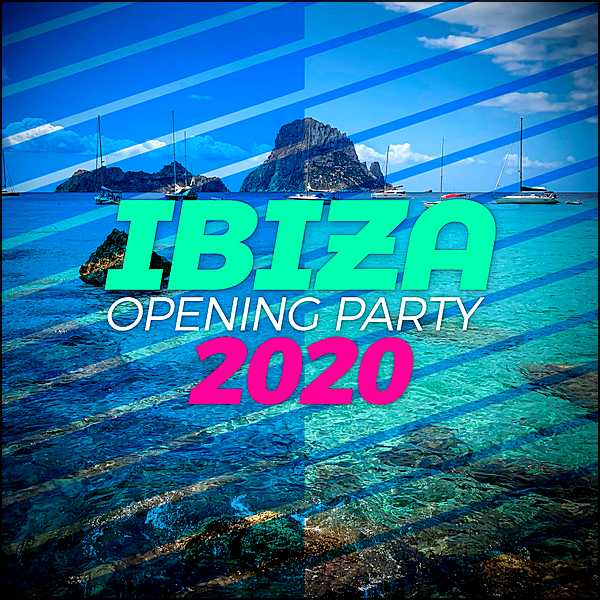 Stiahni si Hudba VA | Ibiza Opening Party 2020 (2020) MP3 (320kbps)