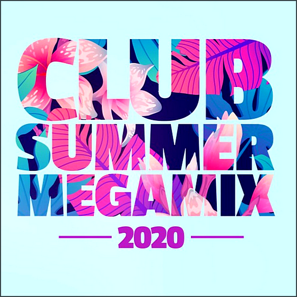 VA | Club Summer Megamix 2020 (2020) MP3 (320kbps)