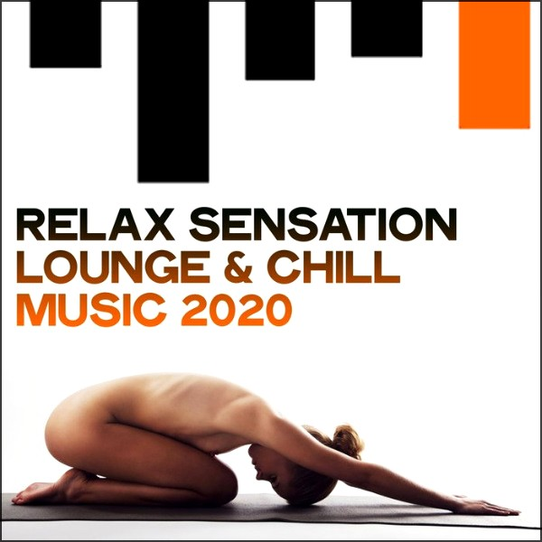 VA | Relax Sensation Lounge & Chill Music (2020) MP3 (320kbps)