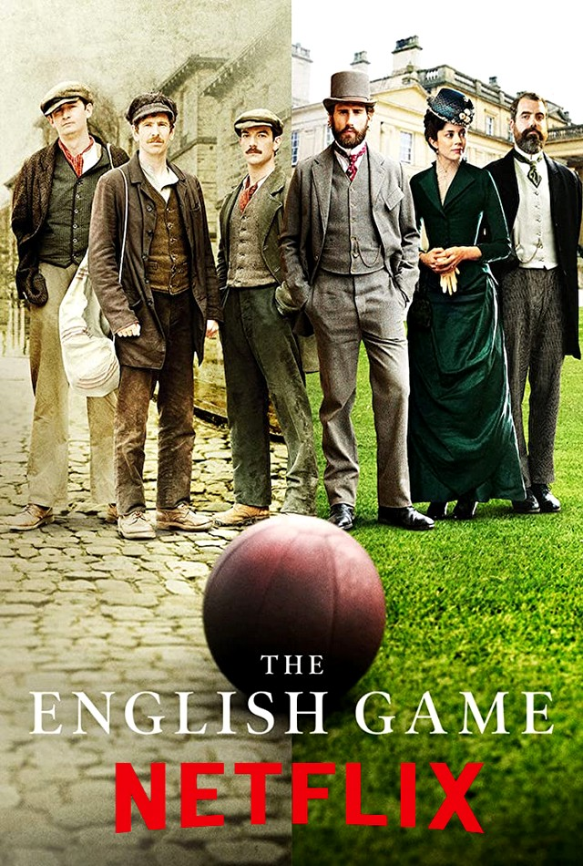 Hra z Anglie / The English Game - 1. serie [WebRip][1080p] = CSFD 81%
